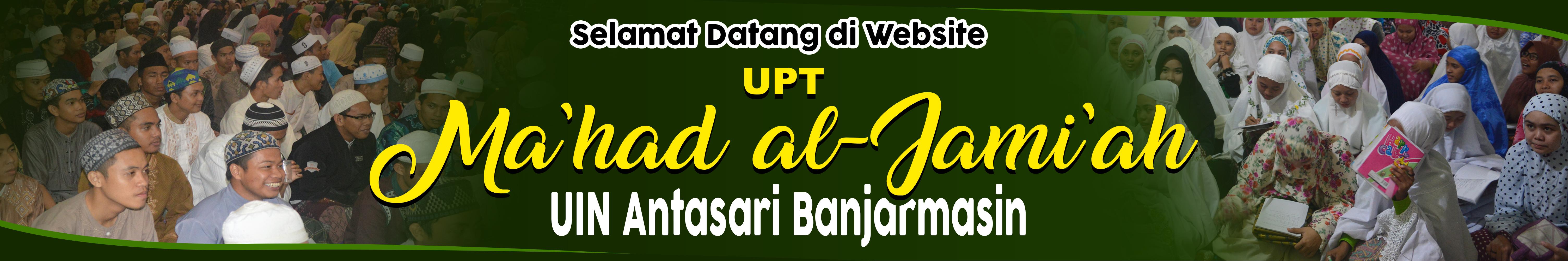 Situs Resmi UPT. Ma'had al-Jami'ah UIN Antasari Bjm